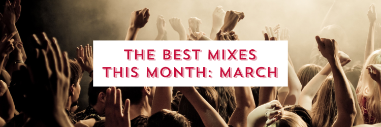 the best mixes march - cascade of colour blog