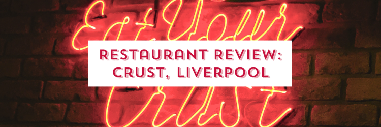 crust liverpool review - image - cascade of colour blog