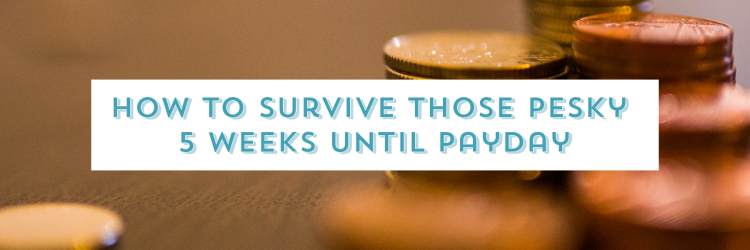 survive a long month until payday image